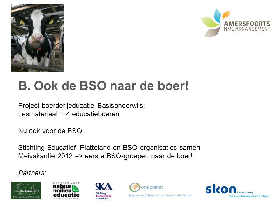 Ook de BSO naar de boer! Project boerderijeducatie Basisonderwijs:
