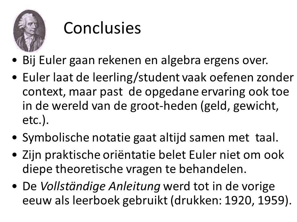 Conclusies Bij Euler gaan rekenen en algebra ergens over.