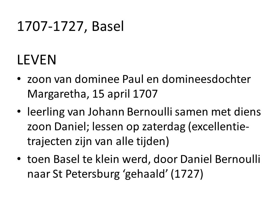 1707-1727, Basel LEVEN. zoon van dominee Paul en domineesdochter Margaretha, 15 april 1707.
