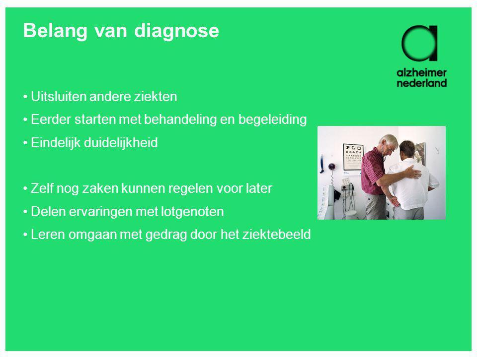 Belang van diagnose Uitsluiten andere ziekten