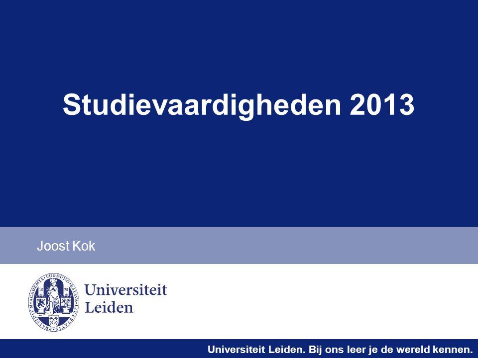 Studievaardigheden 2013 Joost Kok
