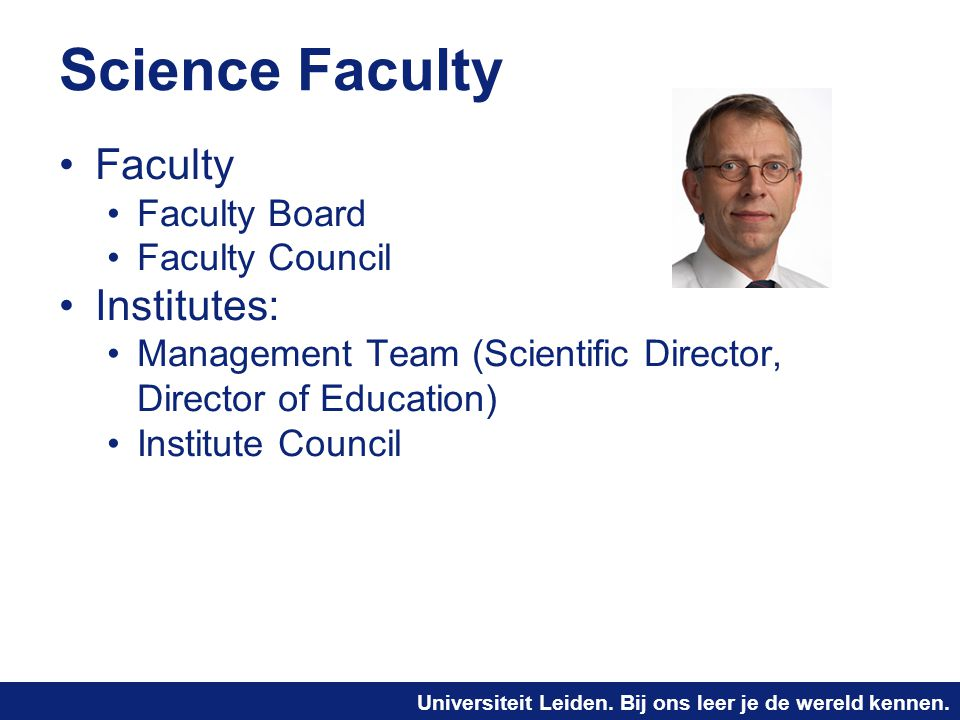 Science Faculty Faculty Institutes: Faculty Board Faculty Council