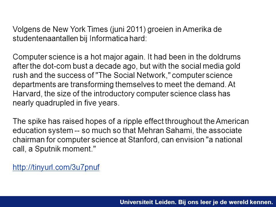 Volgens de New York Times (juni 2011) groeien in Amerika de studentenaantallen bij Informatica hard: