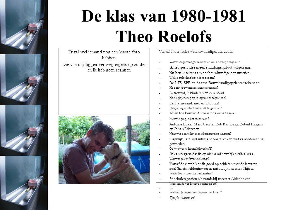 De klas van 1980-1981 Theo Roelofs