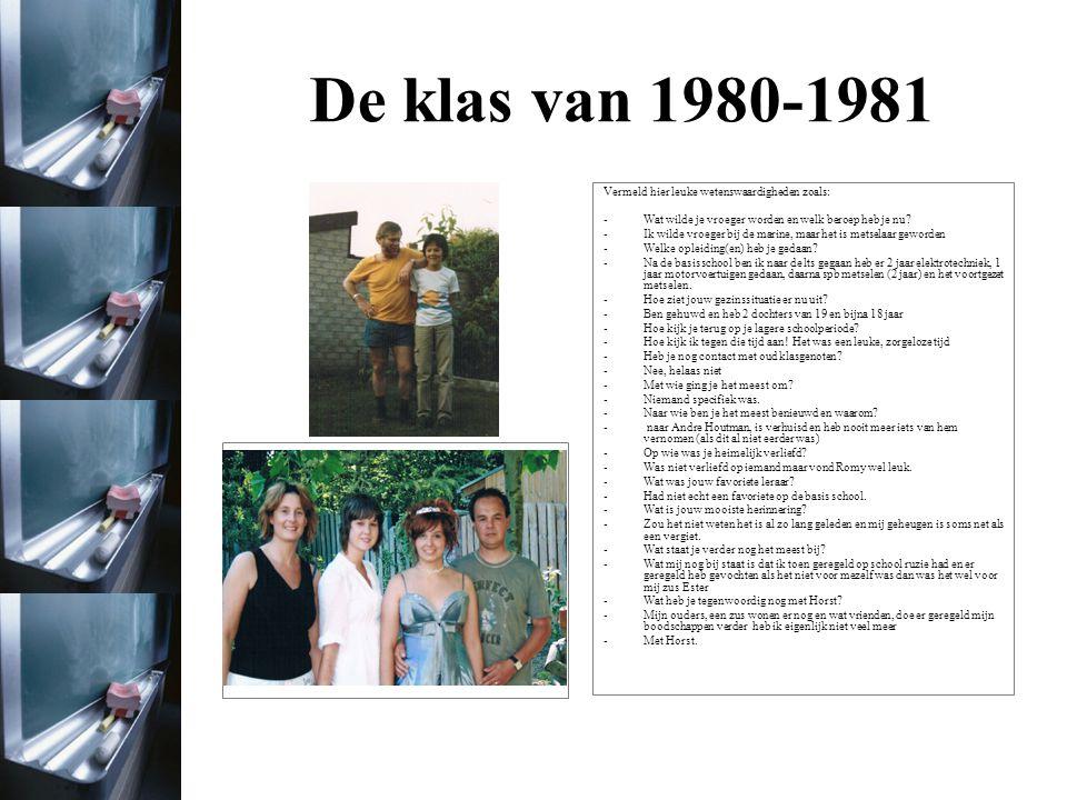 De klas van 1980-1981 Foto uit het jaar 2011