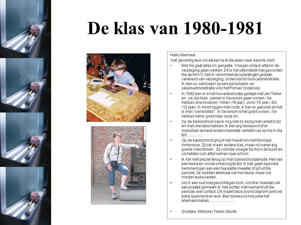 De klas van 1980-1981 Hallo Allemaal,