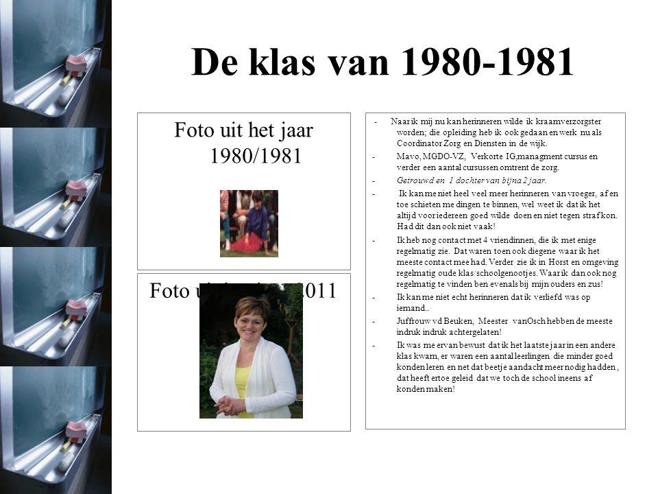 De klas van 1980-1981 Foto uit het jaar 1980/1981