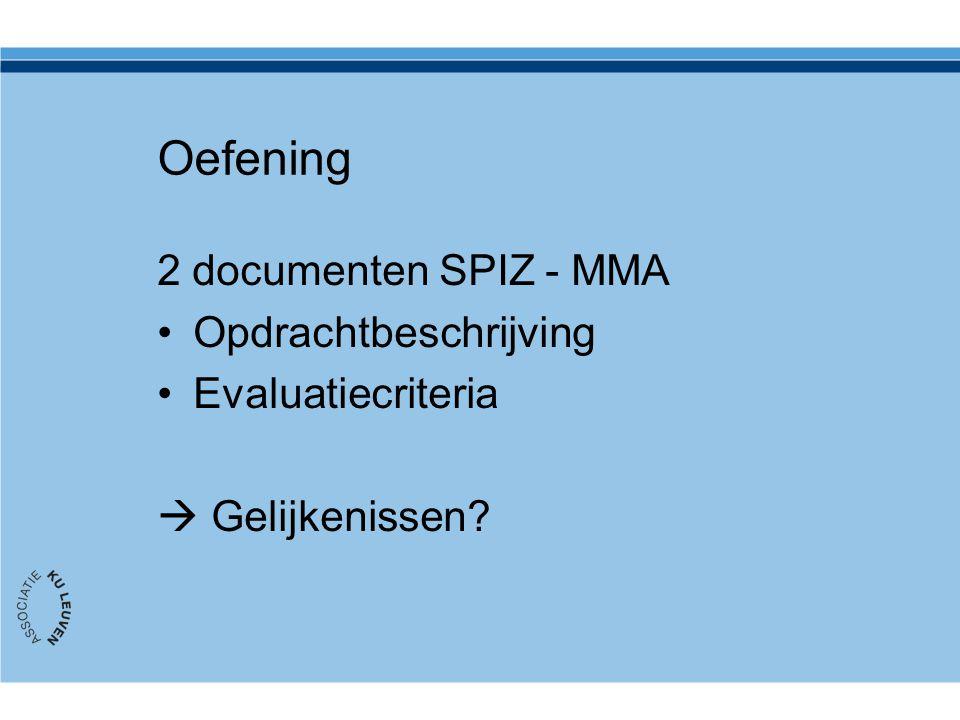 Oefening 2 documenten SPIZ - MMA Opdrachtbeschrijving