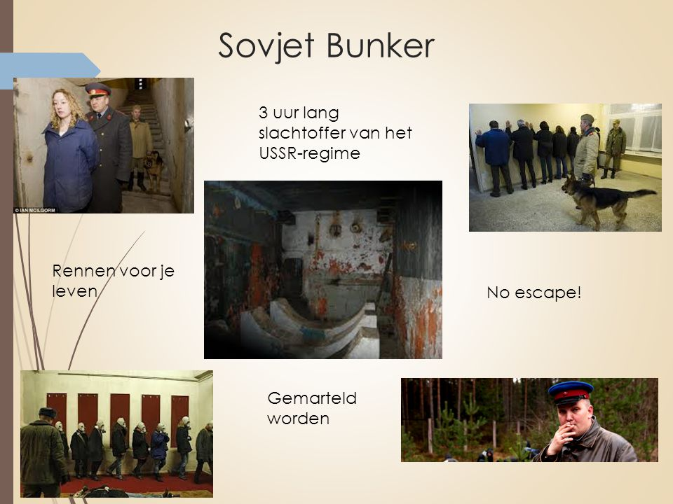 Sovjet Bunker 3 uur lang slachtoffer van het USSR-regime