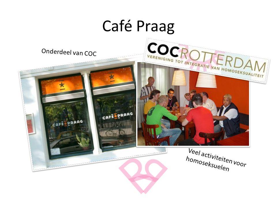 Café Praag Onderdeel van COC Veel activiteiten voor homoseksuelen