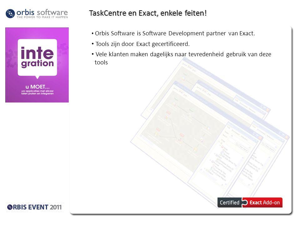 TaskCentre en Exact, enkele feiten!