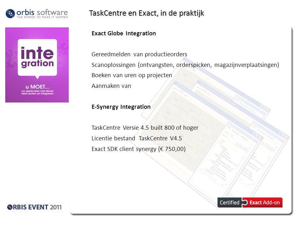 TaskCentre en Exact, in de praktijk