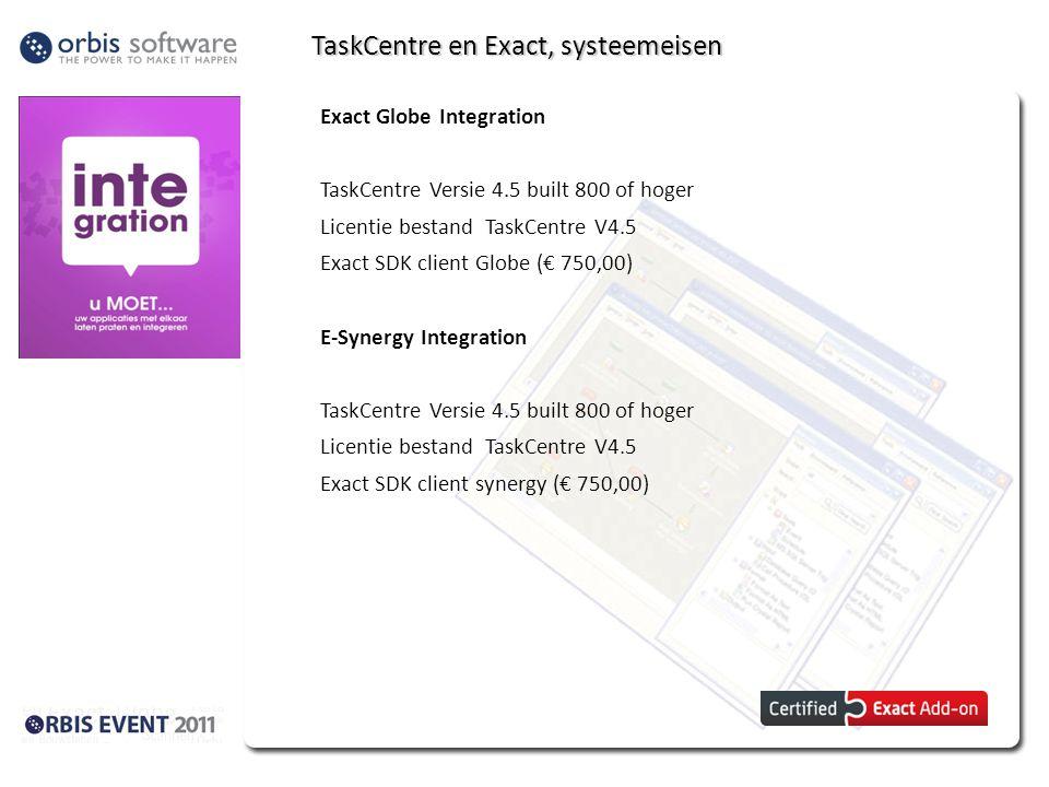 TaskCentre en Exact, systeemeisen