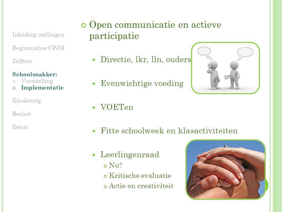 Open communicatie en actieve participatie