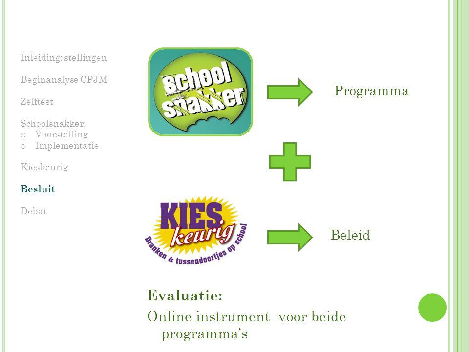 Online instrument voor beide programma's
