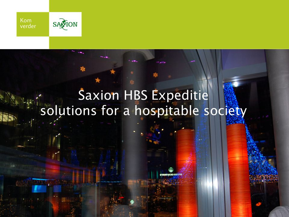 Saxion HBS Expeditie solutions for a hospitable society