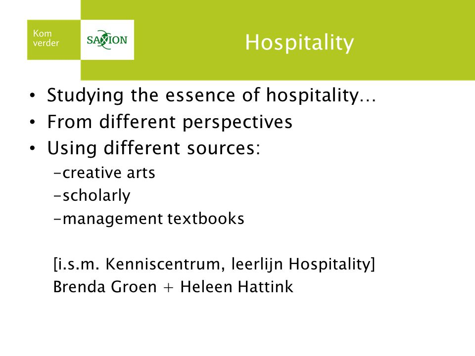 Hospitality Studying the essence of hospitality…