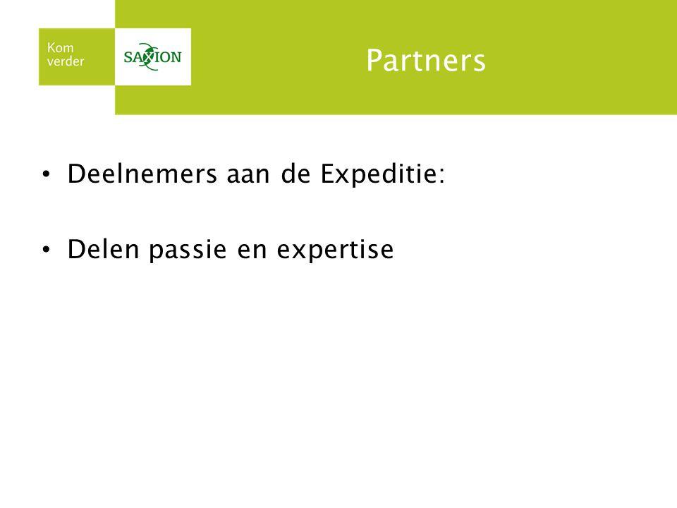 Partners Deelnemers aan de Expeditie: Delen passie en expertise