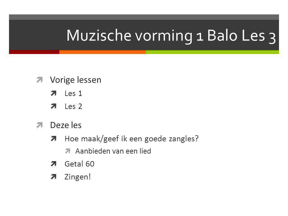 Muzische vorming 1 Balo Les 3