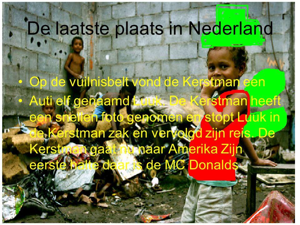 De laatste plaats in Nederland