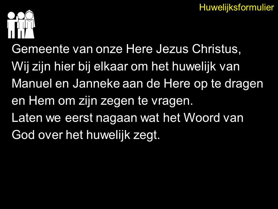 Gemeente van onze Here Jezus Christus,