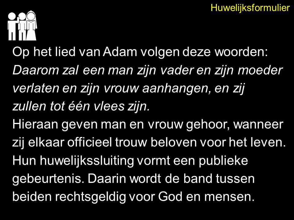 Op het lied van Adam volgen deze woorden: