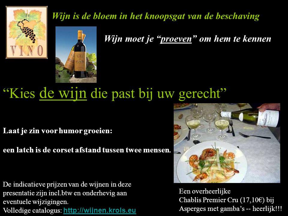 Kies de wijn die past bij uw gerecht