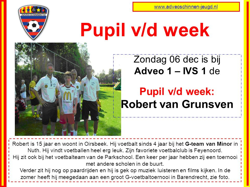 Pupil v/d week Robert van Grunsven Pupil v/d week:
