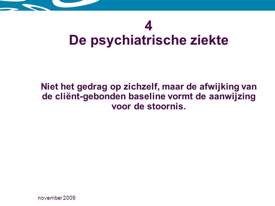 4 De psychiatrische ziekte