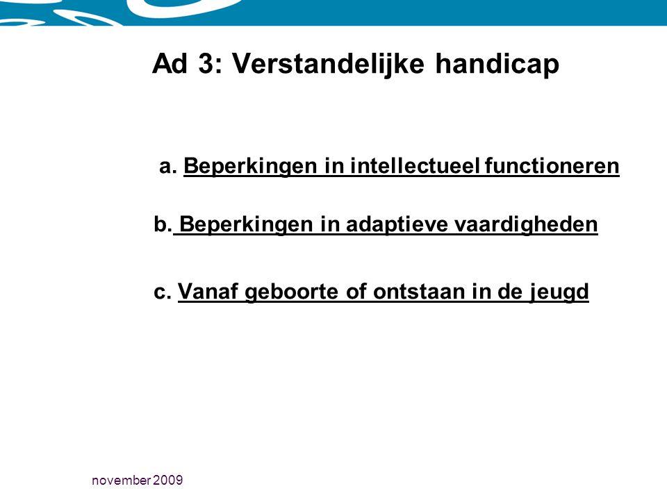 Ad 3: Verstandelijke handicap