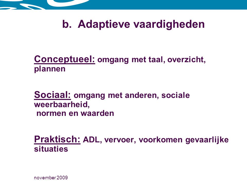 b. Adaptieve vaardigheden