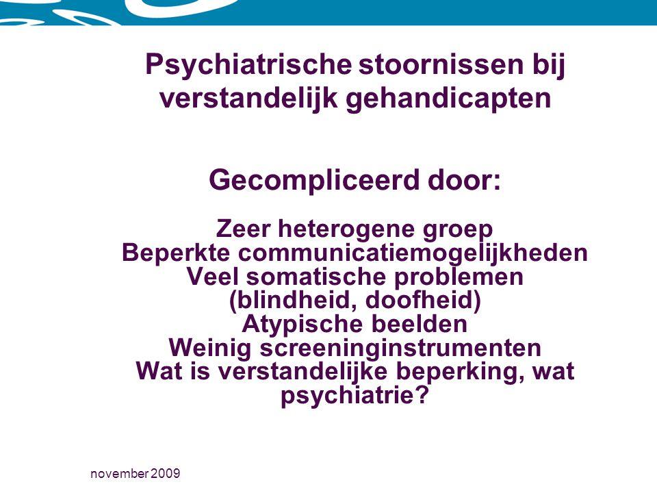 Psychiatrische stoornissen bij verstandelijk gehandicapten