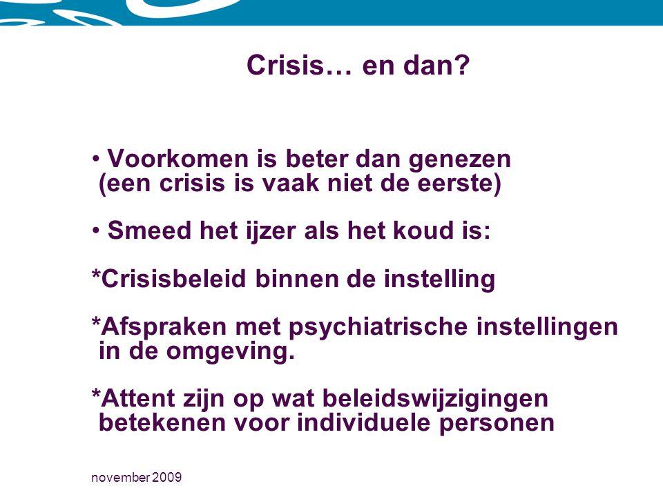 Crisis… en dan Voorkomen is beter dan genezen