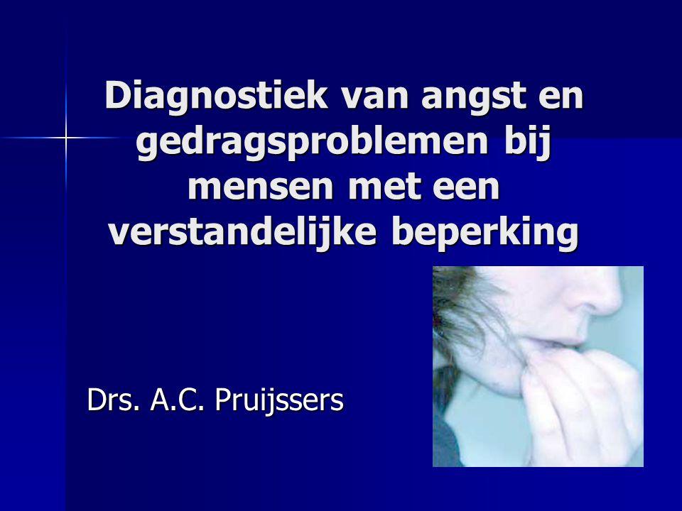 Diagnostiek van angst en gedragsproblemen bij mensen met een verstandelijke beperking