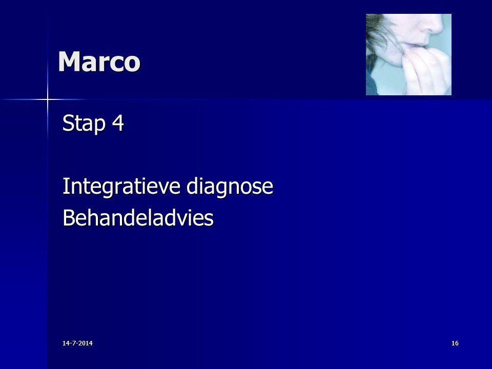Marco Stap 4 Integratieve diagnose Behandeladvies 4-4-2017