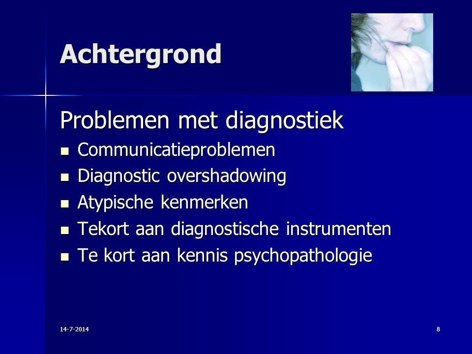 Achtergrond Problemen met diagnostiek Communicatieproblemen