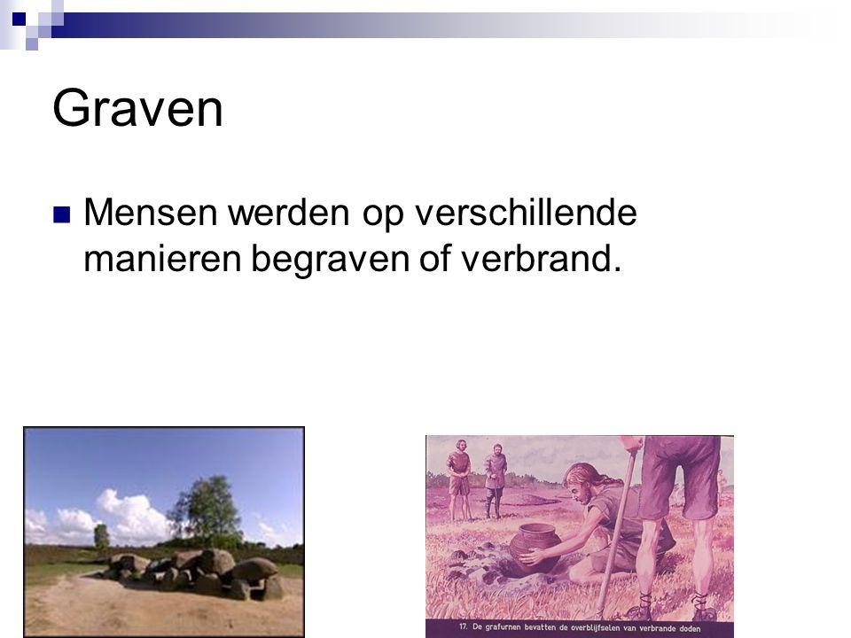 Graven Mensen werden op verschillende manieren begraven of verbrand.