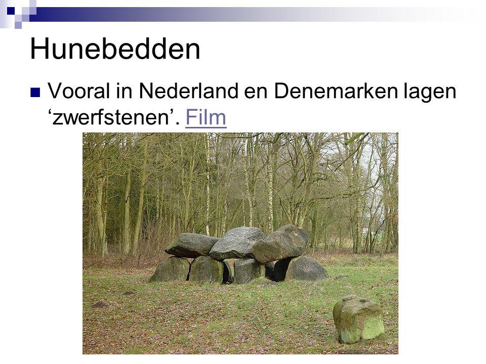 Hunebedden Vooral in Nederland en Denemarken lagen 'zwerfstenen'. Film
