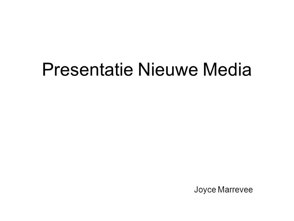 Presentatie Nieuwe Media