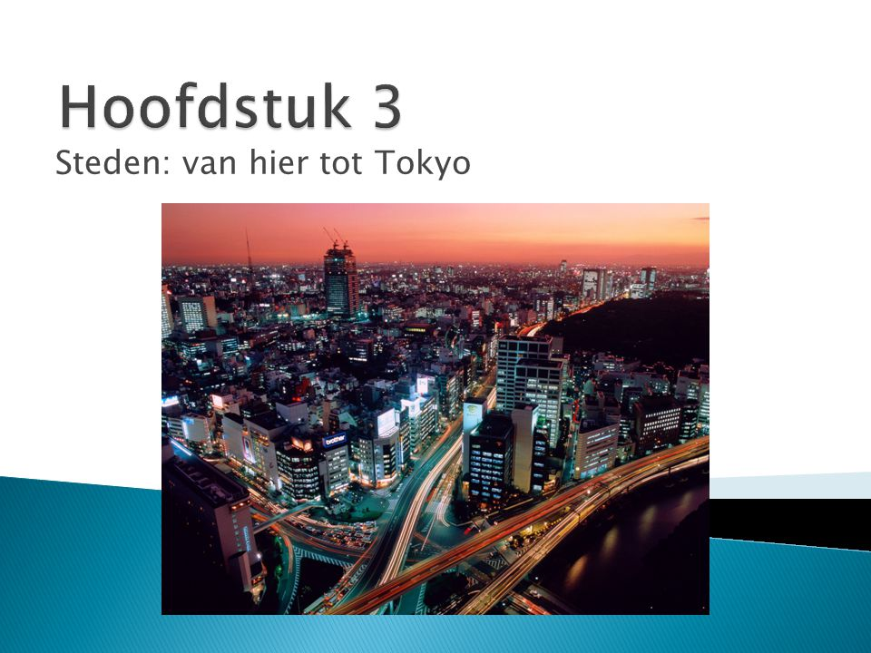 Steden: van hier tot Tokyo