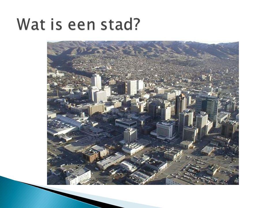 Wat is een stad