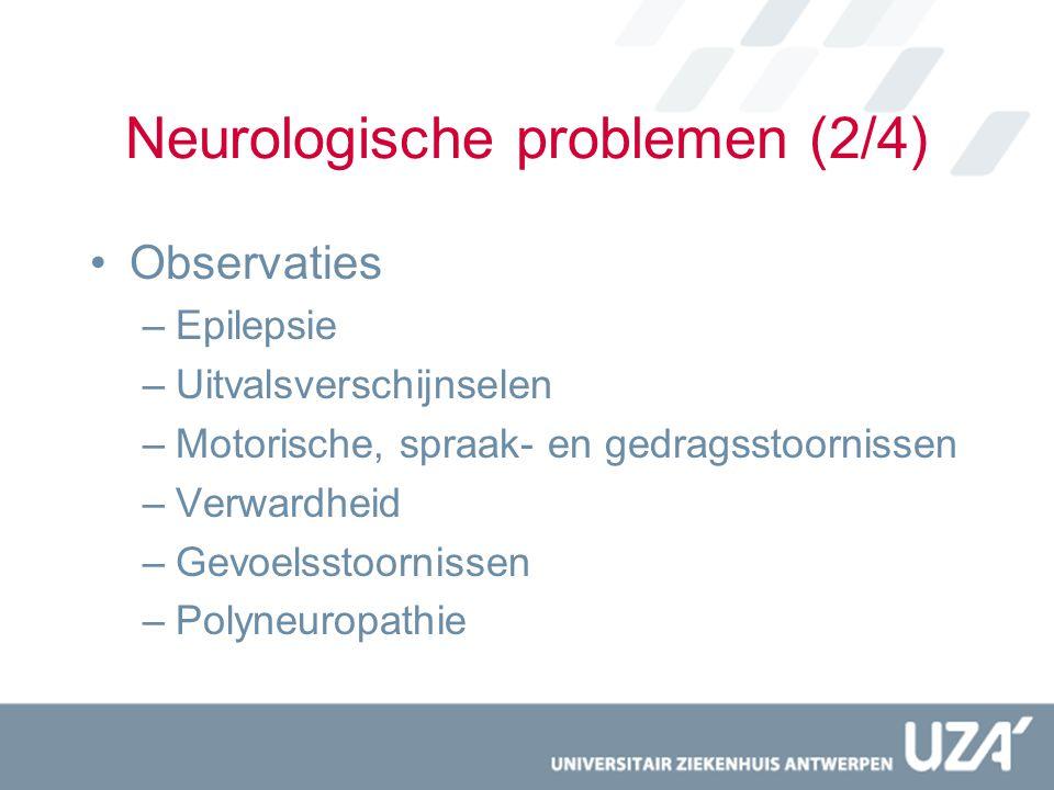 Neurologische problemen (2/4)