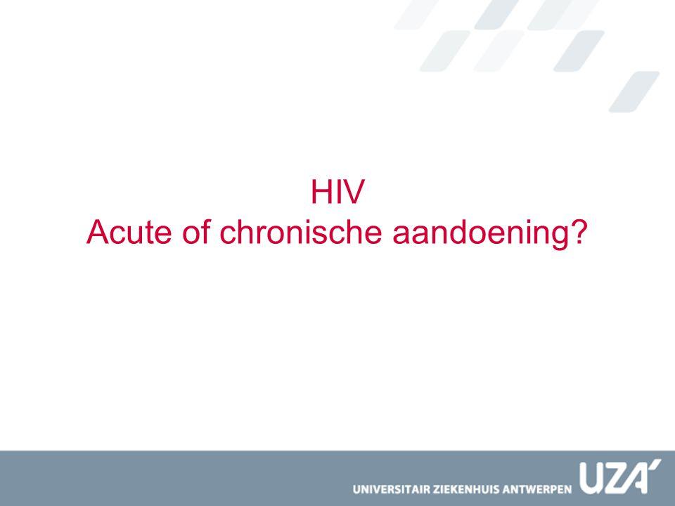 HIV Acute of chronische aandoening