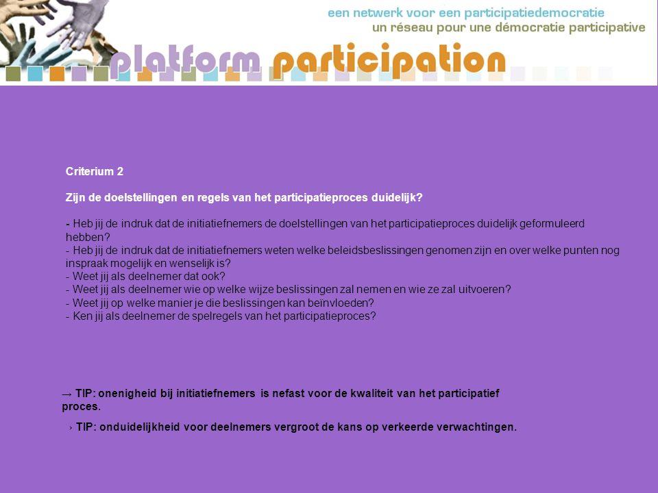 Zijn de doelstellingen en regels van het participatieproces duidelijk