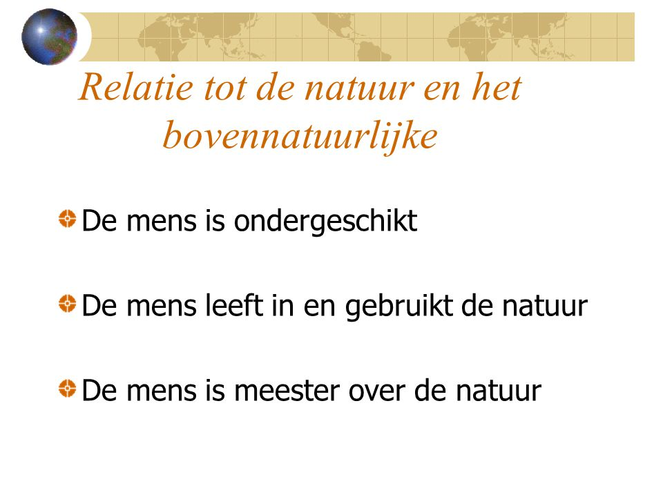 Relatie tot de natuur en het bovennatuurlijke