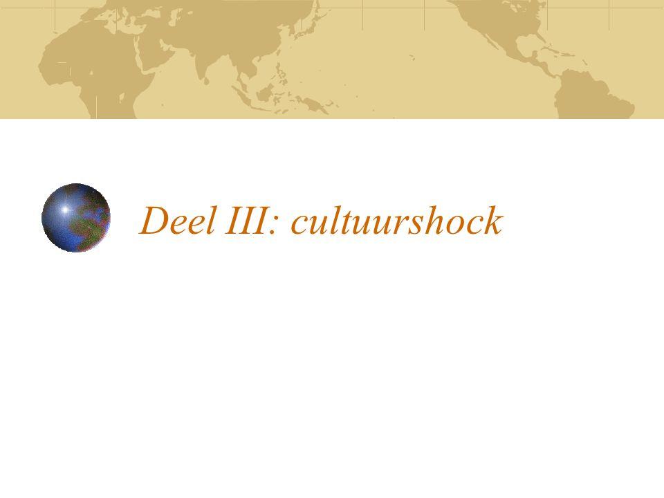 Deel III: cultuurshock
