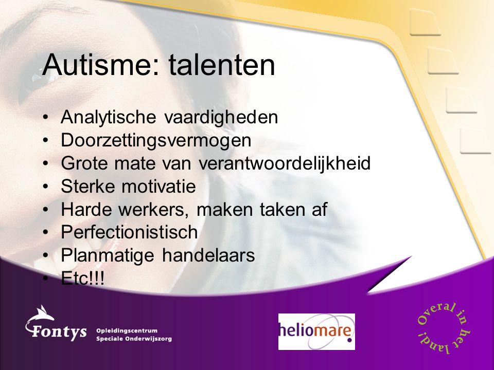 Autisme: talenten Analytische vaardigheden Doorzettingsvermogen