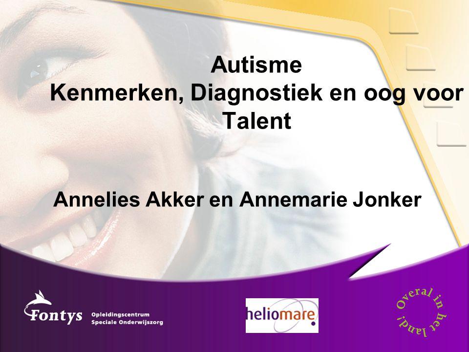 Autisme Kenmerken, Diagnostiek en oog voor Talent