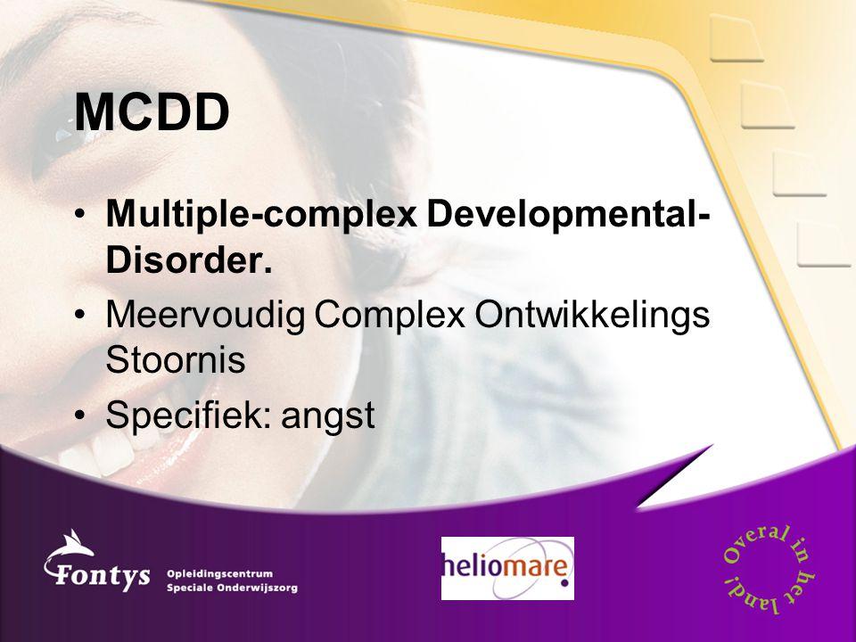 MCDD Multiple-complex Developmental-Disorder.