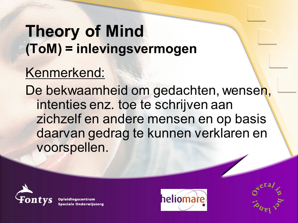 Theory of Mind (ToM) = inlevingsvermogen